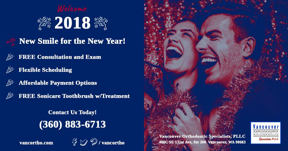 Get a new smile for the new year at Vancouver Orthodontic Specialists, PLLC!